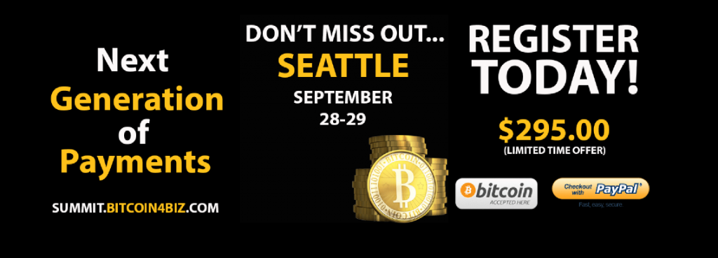 "The Seattle ""Bitcoin4biz"" Payment Summit and Bitcoin 2.0"